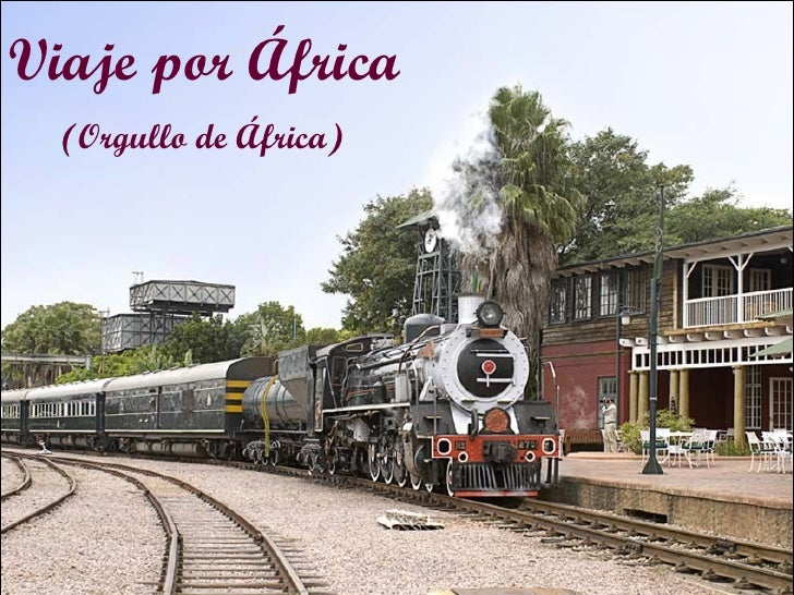 Viaje por África (Orgullo de África)