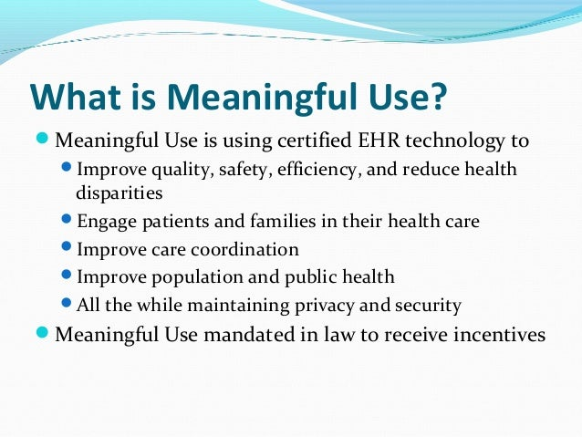 what is meant by meaningful use