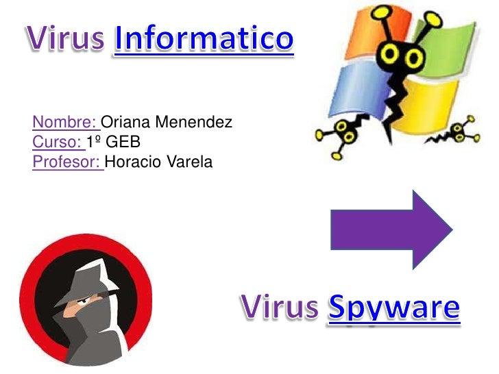 Nombre: Oriana MenendezCurso: 1º GEBProfesor: Horacio Varela
