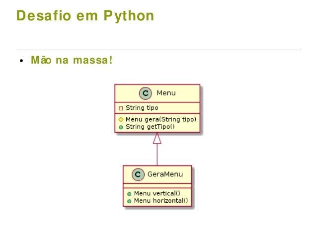 Desafio em Python ● Mão na massa!