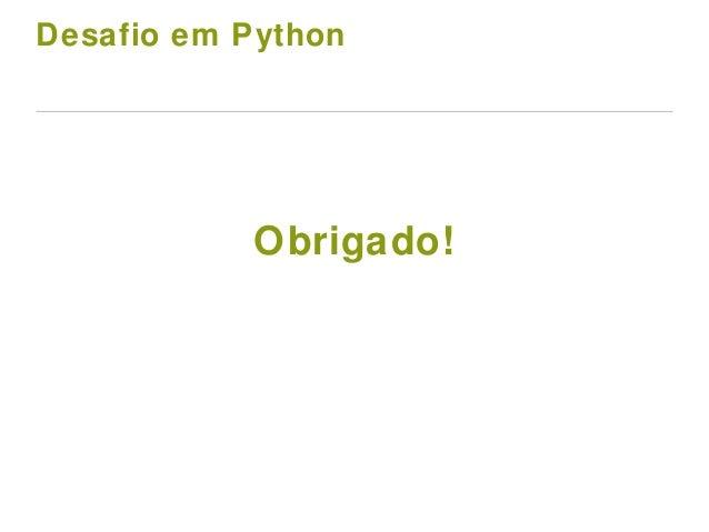 Desafio em Python Obrigado!