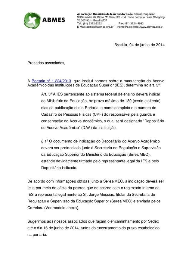 """Associação Brasileira de Mantenedoras de Ensino Superior SCS Quadra 07 Bloco """"A"""" Sala 526 - Ed. Torre do Pátio Brasil Shop..."""