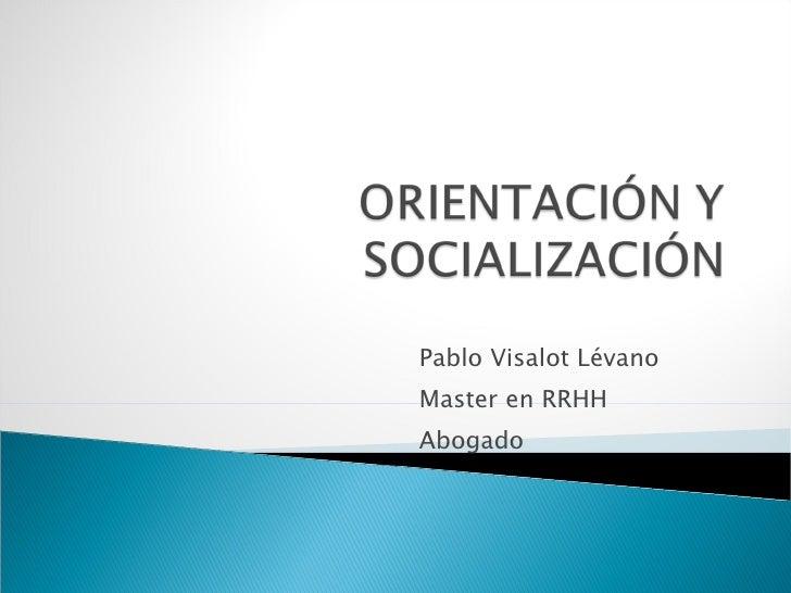Pablo Visalot Lévano Master en RRHH Abogado