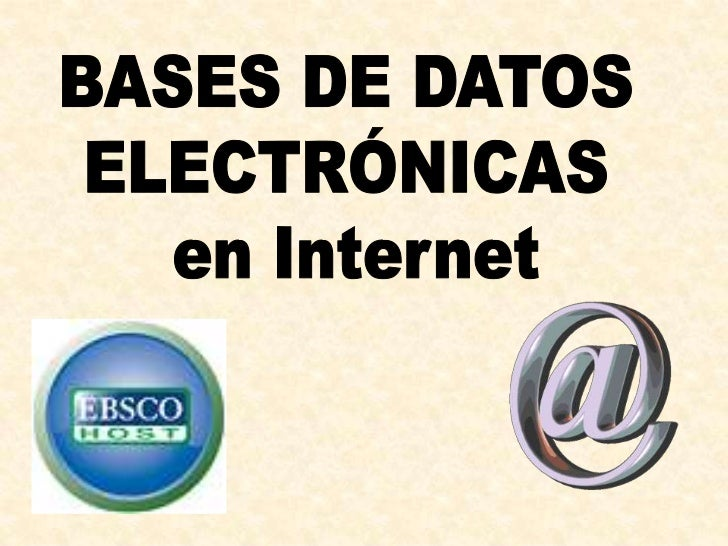 BASES DE DATOS <br />ELECTRÓNICAS <br />enInternet<br />