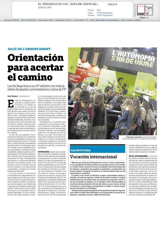 12/03/14EL PERIODICO DE CAT. (SUPLEM. ESPECIAL) BARCELONA Prensa: Otra Tirada: 73.661 Ejemplares Difusión: 73.661 Ejemplar...