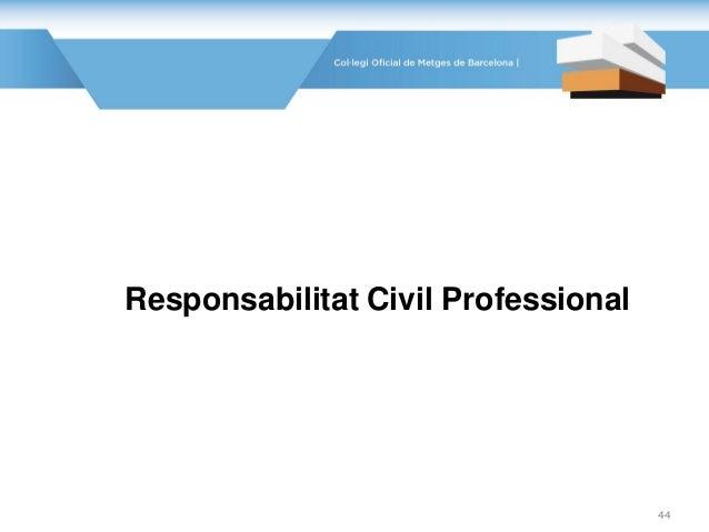 Responsabilitat Civil Professional 44