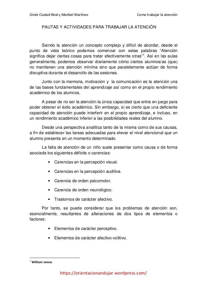 Ginés Ciudad-Real y Maribel Martínez                       Como trabajar la atención          PAUTAS Y ACTIVIDADES PARA TR...