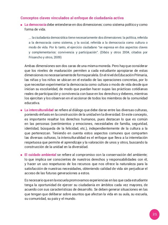 21 Conceptos claves vinculados al enfoque de ciudadanía activa  La democracia debe entenderse en dos dimensiones: como si...