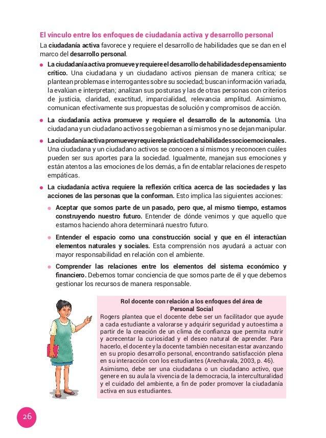 26 El vínculo entre los enfoques de ciudadanía activa y desarrollo personal La ciudadanía activa favorece y requiere el de...