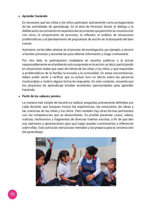 66  Aprender haciendo  Es necesario que las niñas y los niños participen activamente como protagonistas de las actividad...
