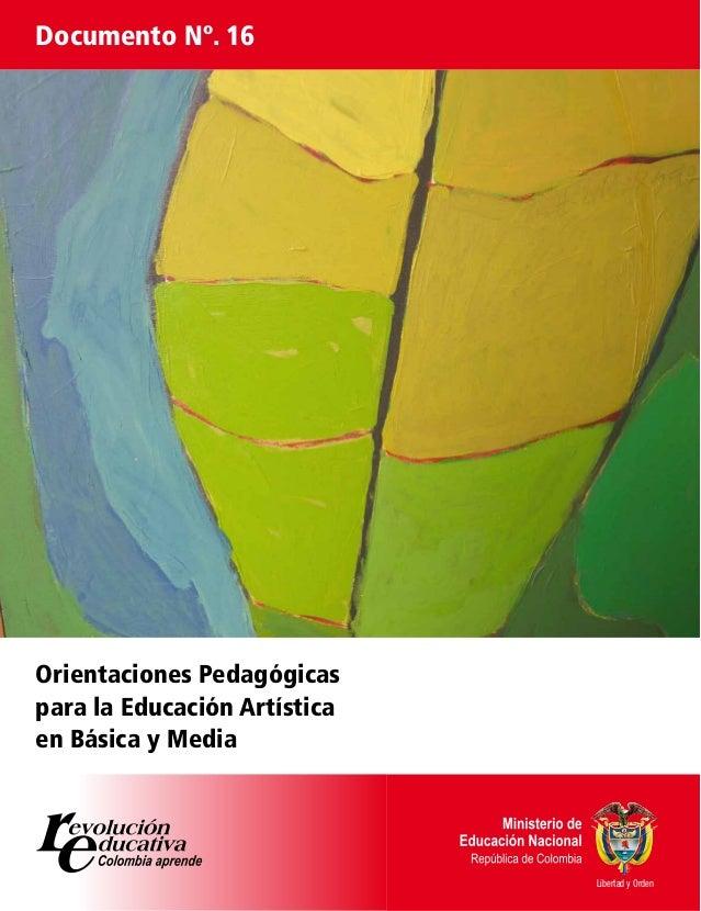 Documento Nº. 16 Ministerio de Educación Nacional    Centro Administrativo CAN         Bogotá, Colombia      PBX: 57 (1) 2...