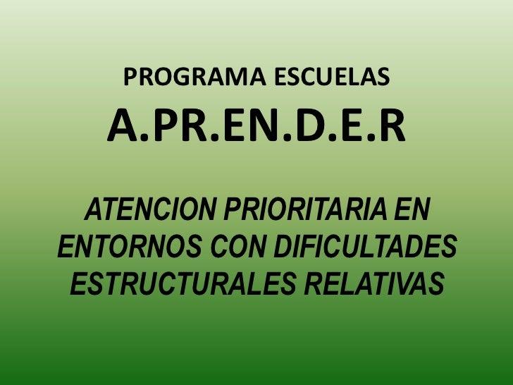 Resultado de imagen para A.PR.EN.D.E.R. – Atención Prioritaria en Entornos con Dificultades Estructurales Relativas