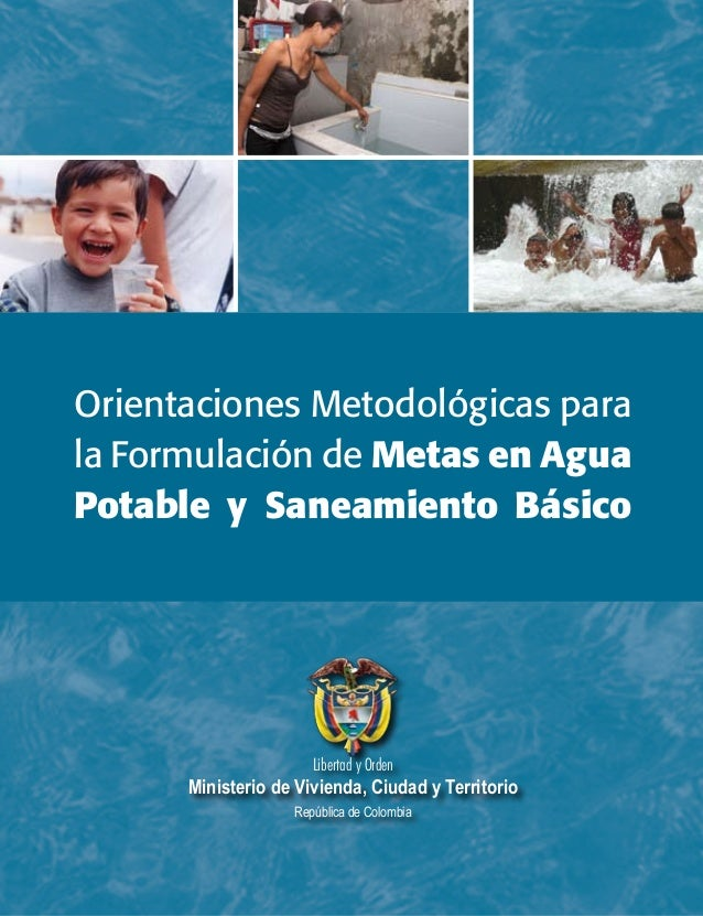 Libertad y Orden Ministerio de Vivienda, Ciudad y Territorio República de Colombia Orientaciones Metodológicas para la For...