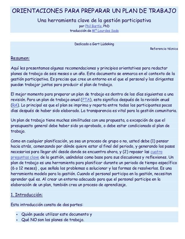 ORIENTACIONES PARA PREPARAR UN PLAN DE TRABAJO Una herramienta clave de la gestión participativa por Phil Bartle, PhD trad...