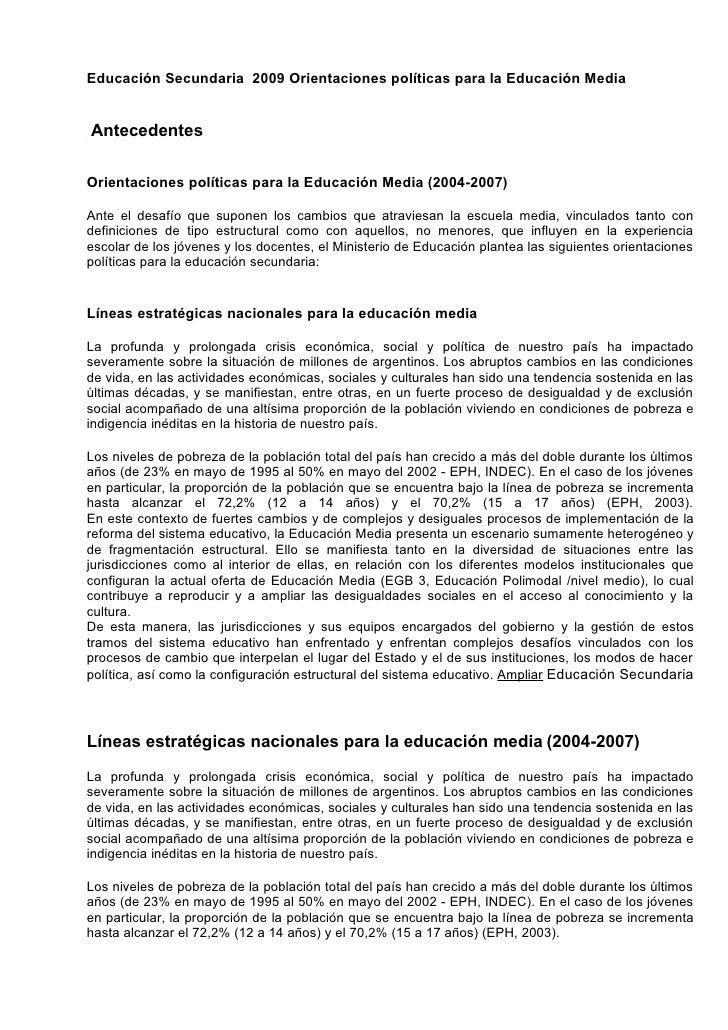Educación Secundaria 2009 Orientaciones políticas para la Educación MediaAntecedentesOrientaciones políticas para la Educa...
