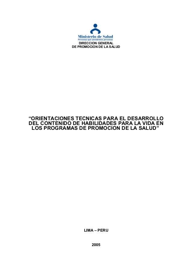 """DIRECCION GENERAL DE PROMOCION DE LA SALUD  """"ORIENTACIONES TECNICAS PARA EL DESARROLLO DEL CONTENIDO DE HABILIDADES PARA L..."""