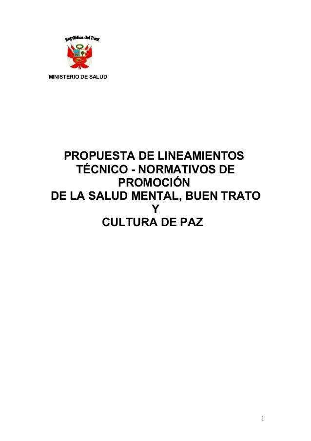 MINISTERIO DE SALUD  PROPUESTA DE LINEAMIENTOS TÉCNICO - NORMATIVOS DE PROMOCIÓN DE LA SALUD MENTAL, BUEN TRATO Y CULTURA ...
