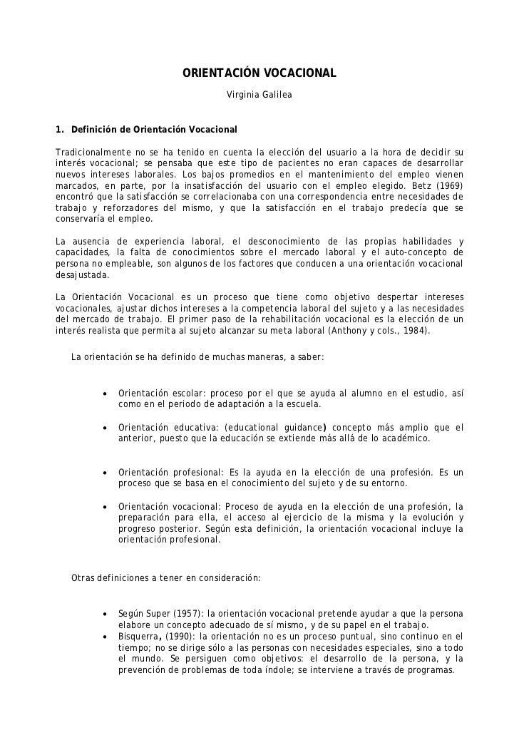 ORIENTACIÓN VOCACIONAL                                       Virginia Galilea1. Definición de Orientación VocacionalTradic...