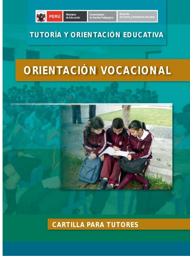 Ministerio     Viceministerio          Dirección      PERÚ   de Educación   de Gestión Pedagógica   de Tutoría y Orientaci...