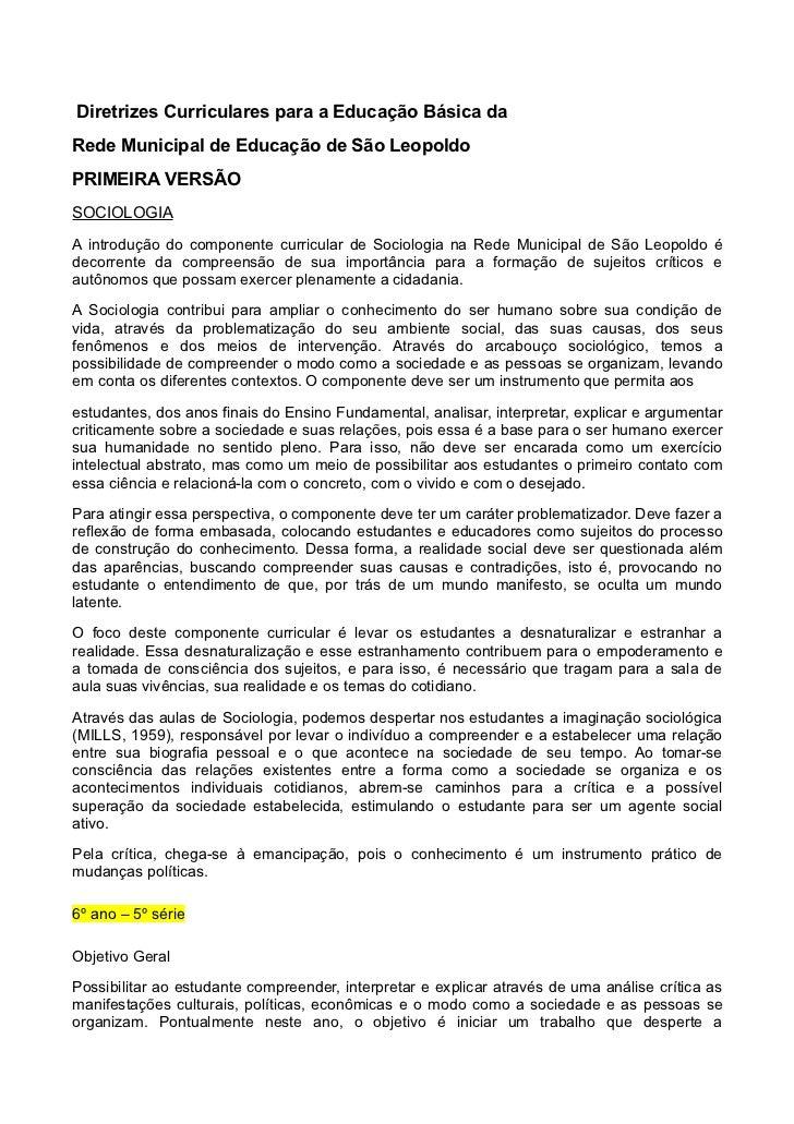 Diretrizes Curriculares para a Educação Básica daRede Municipal de Educação de São LeopoldoPRIMEIRA VERSÃOSOCIOLOGIAA intr...