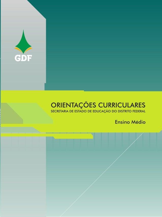 ORIENTAÇÕES CURRICULARES EDUCAÇÃO BÁSICA ENSINO MÉDIO