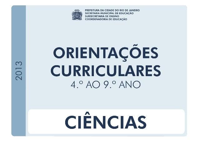 RIO DE JANEIRO. Secretaria Municipal de Educação. Orientações Curriculares: Áreas Específicas. Rio de Janeiro, 2013. EDUAR...