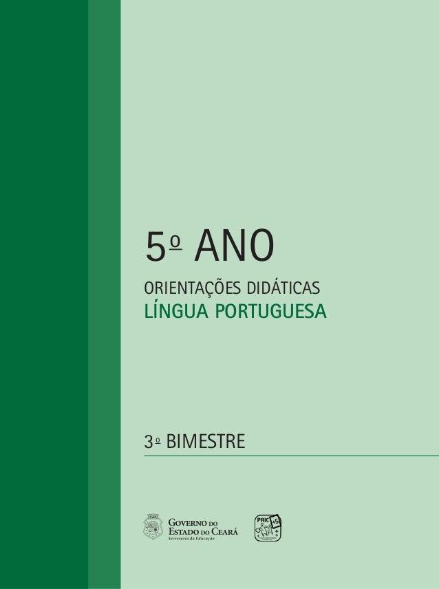 5 ANO   oORIENTAÇÕES DIDÁTICASLÍNGUA PORTUGUESA3 o BIMESTRE