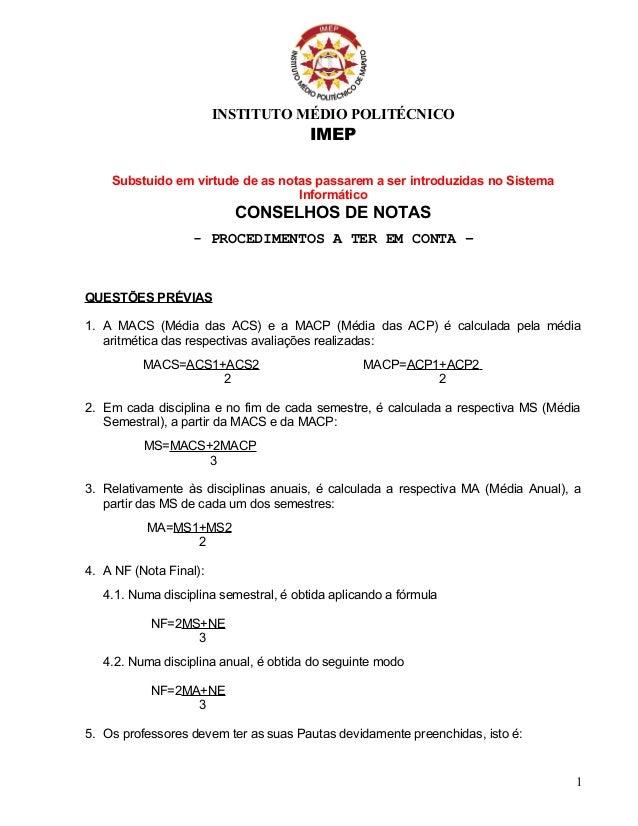INSTITUTO MÉDIO POLITÉCNICO IMEP Substuido em virtude de as notas passarem a ser introduzidas no Sistema Informático CONSE...