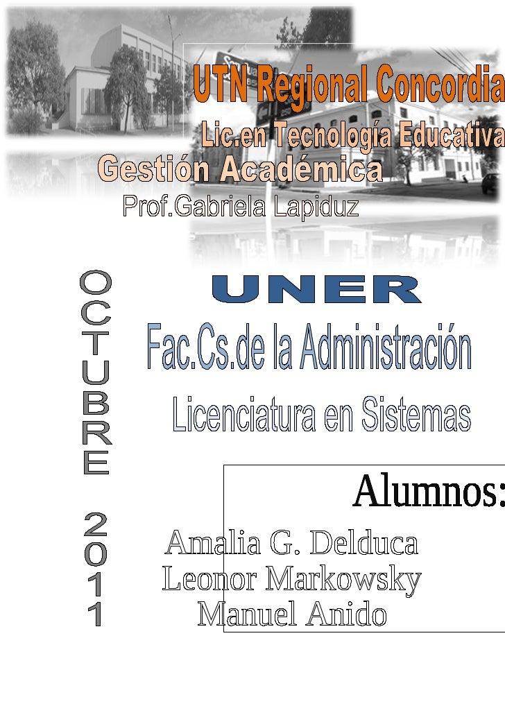UTN                                    LICENCIATURA EN TECNOLOGIA EDUCATIVAGESTIÓN ACADÉMICA                              ...