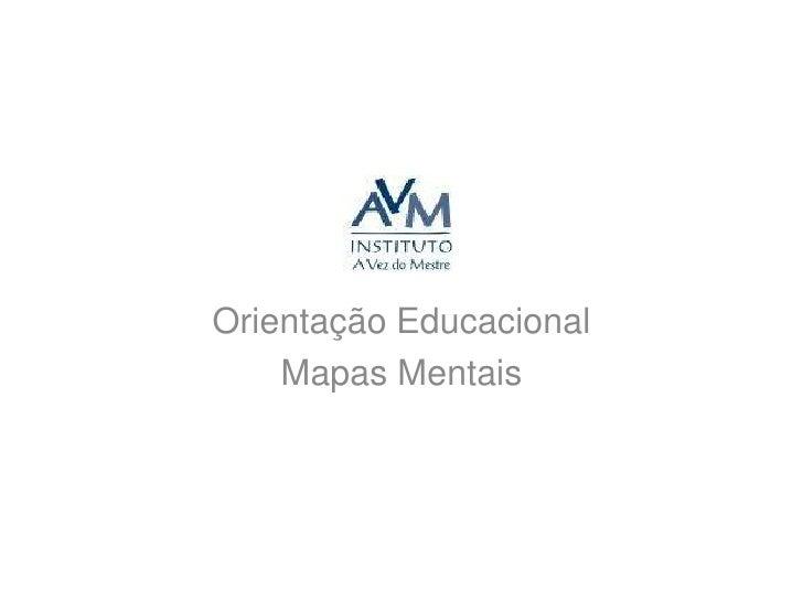 Orientação Educacional<br />Mapas Mentais<br />