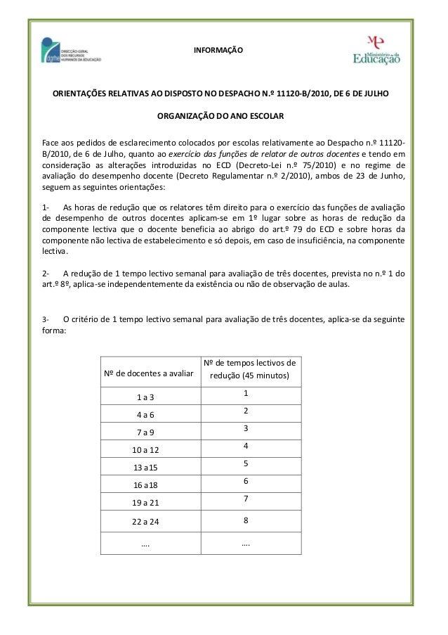 INFORMAÇÃO   ORIENTAÇÕESRELATIVASAODISPOSTONODESPACHON.º11120‐B/2010,DE6DEJULHO  ORGANIZAÇÃODOANO...