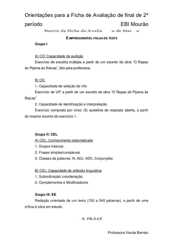 Matriz da Ficha de Avaliação de Março<br />É imprescindível folha de teste<br />Grupo I<br />A) CO: Capacidade de audição<...