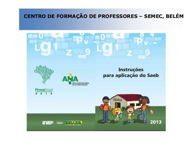 CENTRO DE FORMAÇÃO DE PROFESSORES – SEMEC, BELÉM