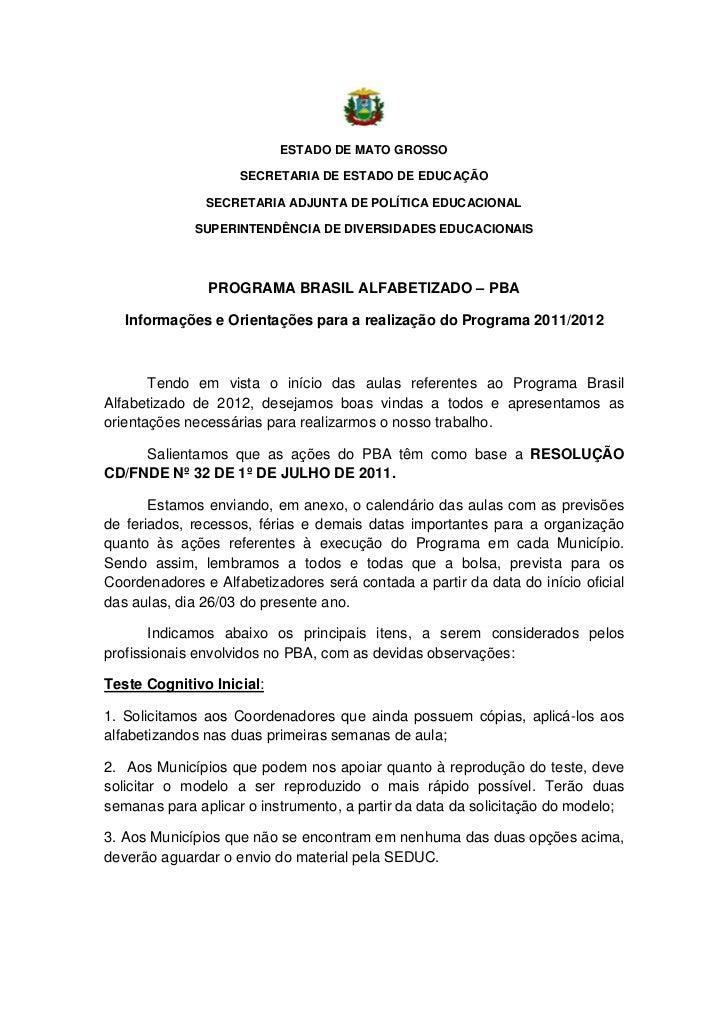 ESTADO DE MATO GROSSO                    SECRETARIA DE ESTADO DE EDUCAÇÃO               SECRETARIA ADJUNTA DE POLÍTICA EDU...