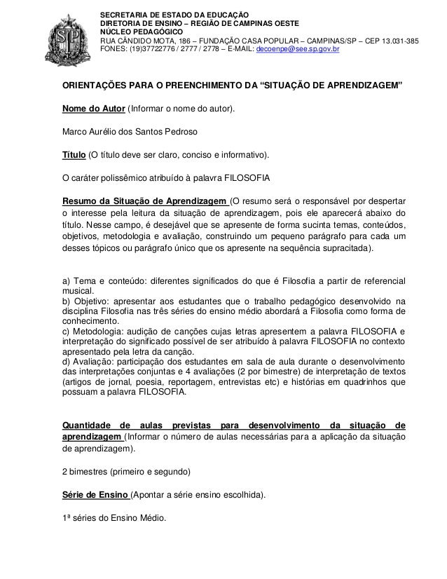SECRETARIA DE ESTADO DA EDUCAÇÃO DIRETORIA DE ENSINO – REGIÃO DE CAMPINAS OESTE NÚCLEO PEDAGÓGICO RUA CÂNDIDO MOTA, 186 – ...