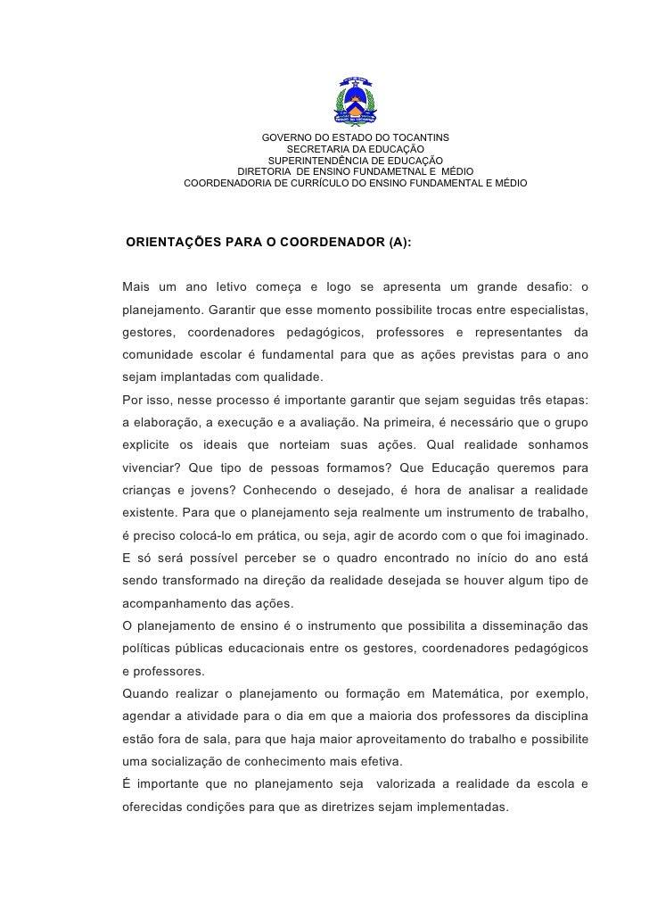 GOVERNO DO ESTADO DO TOCANTINS                          SECRETARIA DA EDUCAÇÃO                       SUPERINTENDÊNCIA DE E...