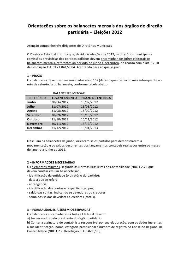Orientações sobre os balancetes mensais dos órgãos de direção                  partidária – Eleições 2012Atenção companhei...