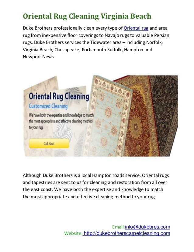 Oriental Rug Cleaning Virginia BeachDuke Brothers professionally clean every type of Oriental rug and arearug from inexpen...