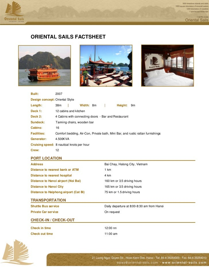 ORIENTAL SAILS FACTSHEETBuilt:           2007Design concept: Oriental StyleLength:          38m      |        Width: 8m   ...