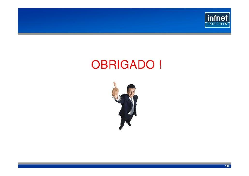 OBRIGADO !                  105