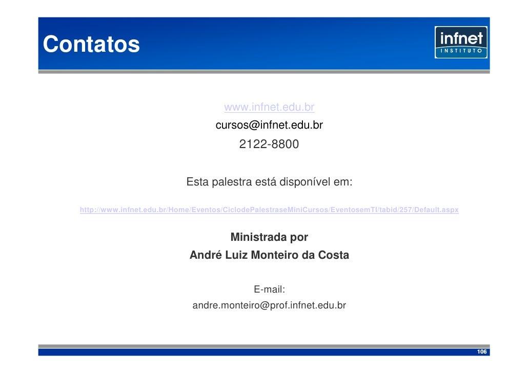 Contatos                                           www.infnet.edu.br                                       cursos@infnet.e...