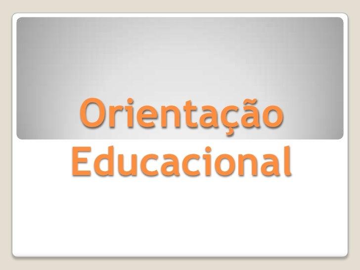 OrientaçãoEducacional