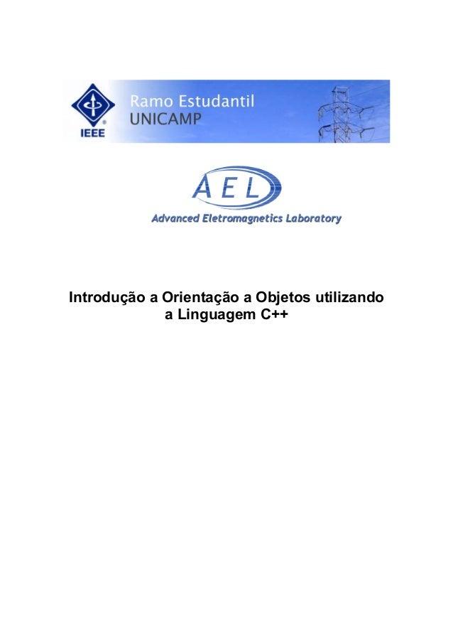 Introdução a Orientação a Objetos utilizando a Linguagem C++