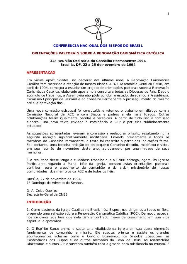 1 CONFERÊNCIA NACIONAL DOS BISPOS DO BRASIL ORIENTAÇÕES PASTORAIS SOBRE A RENOVAÇÃO CARISMÁTICA CATÓLICA 34ª Reunião Ordin...