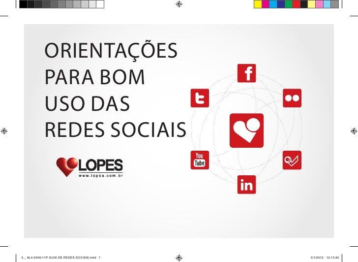 orienTaçõeS             Para Bom             uSo daS             redeS SociaiS3 _ AL4-0006-11P GUIA DE REDES SOCIAIS.indd ...