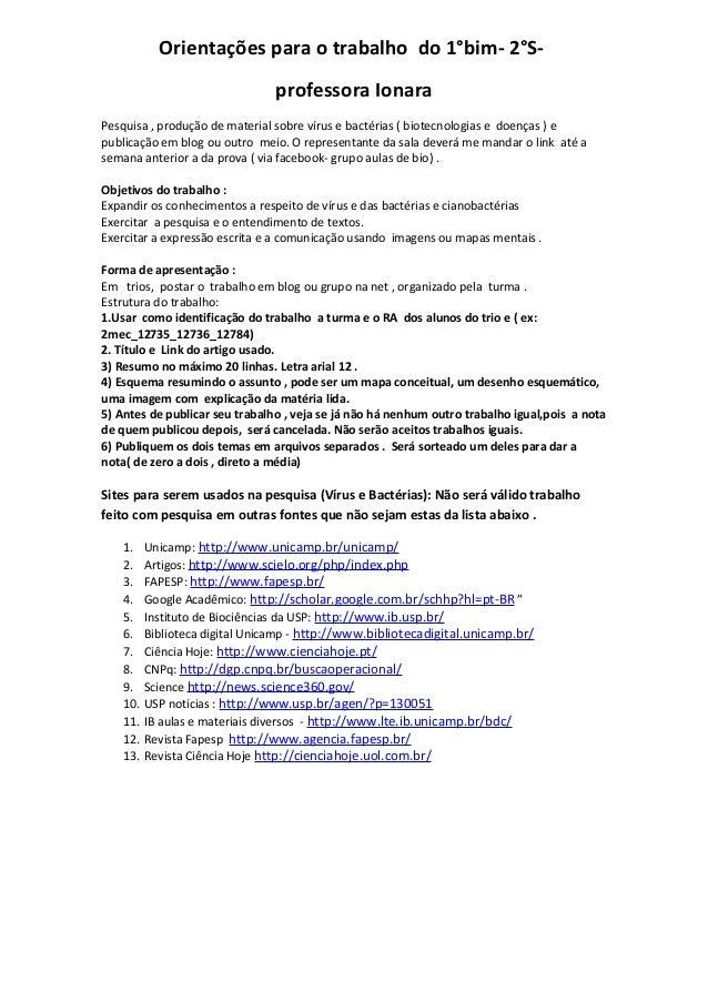 Orientações para o trabalho do 1°bim- 2°S-                                professora IonaraPesquisa , produção de material...