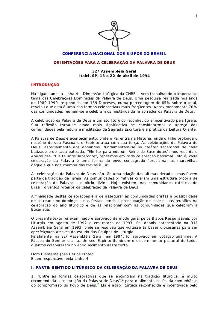1                CONFERÊNCIA NACIONAL DOS BISPOS DO BRASIL           ORIENTAÇÕES PARA A CELEBRAÇÃO DA PALAVRA DE DEUS     ...