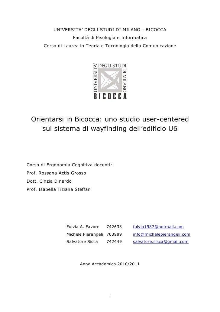 UNIVERSITA' DEGLI STUDI DI MILANO - BICOCCA                       Facoltà di Pisologia e Informatica        Corso di Laure...