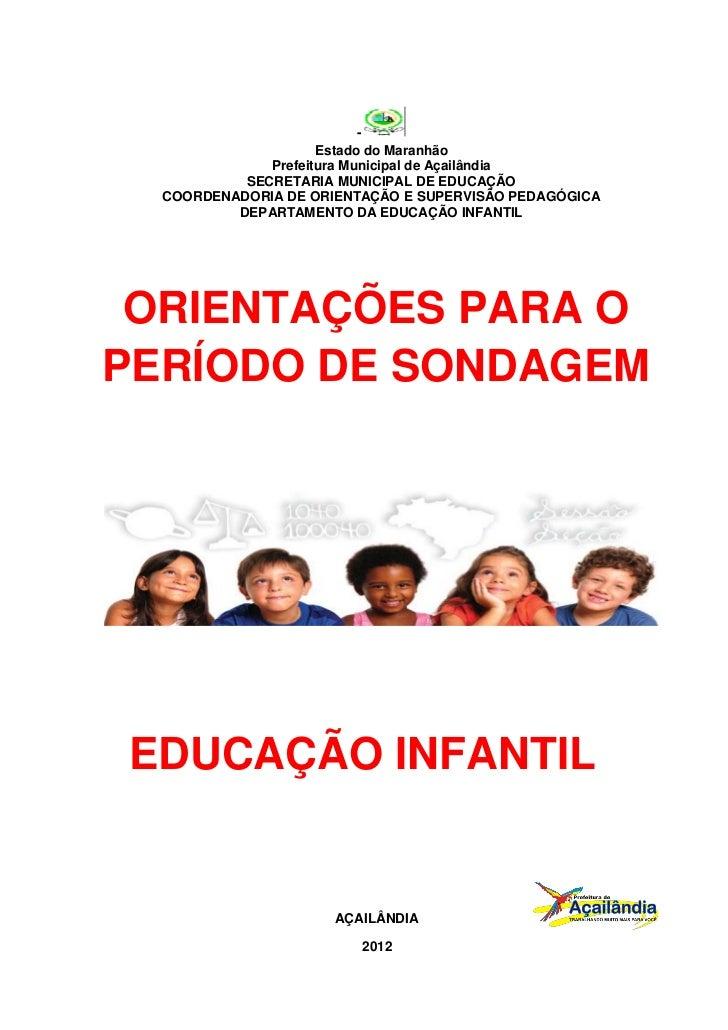 -                     Estado do Maranhão              Prefeitura Municipal de Açailândia           SECRETARIA MUNICIPAL DE...
