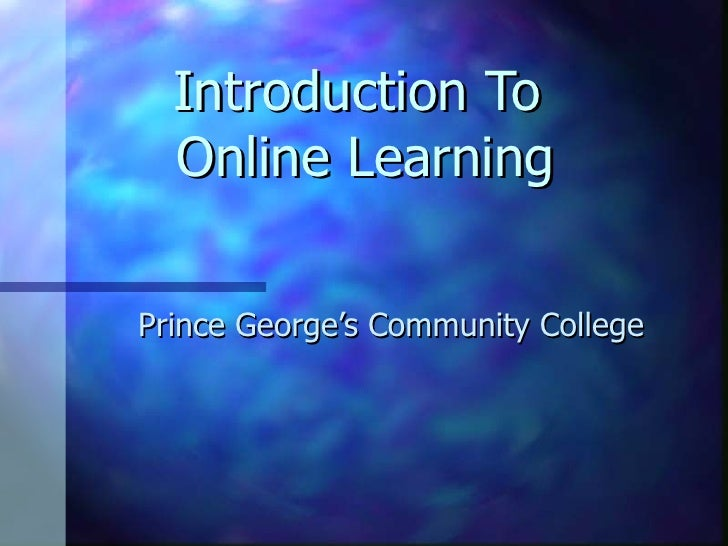 Introduction To  Online Learning Prince George's Community College